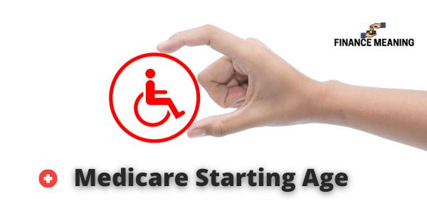 Medicare Starting Age