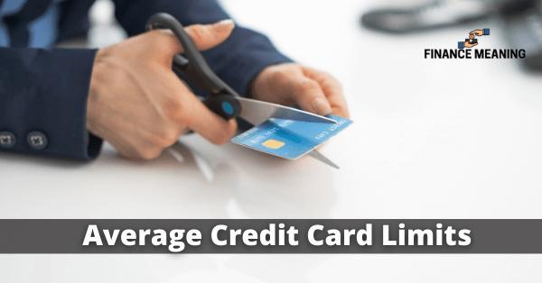 Average Credit Card Limits