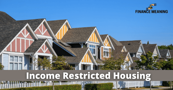 Income Restricted Housing