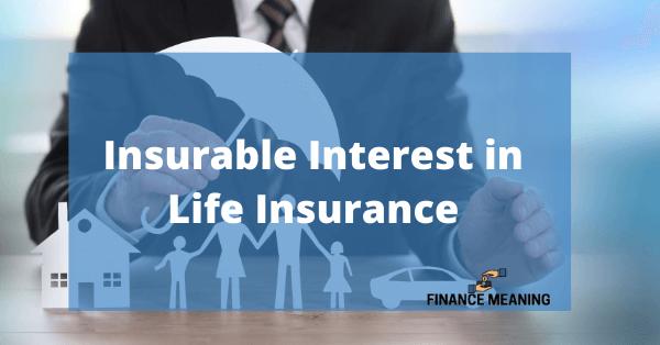 Insurable Interest in Life Insurance