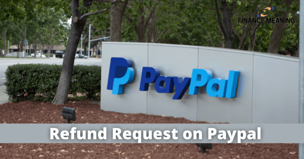Refund Request on Paypal