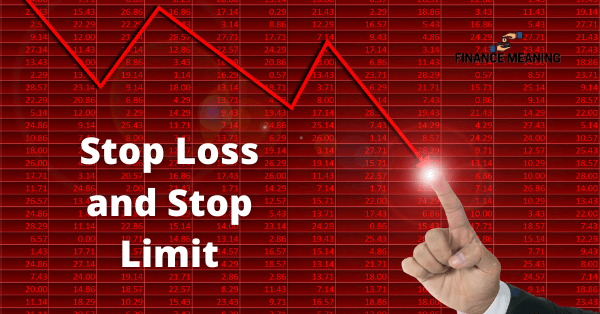 Stop Loss and Stop Limit