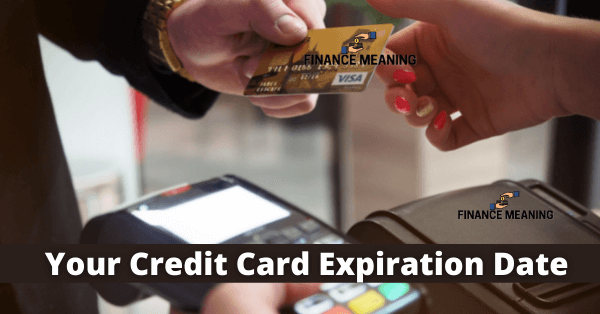 Your Credit Card Expiration Date
