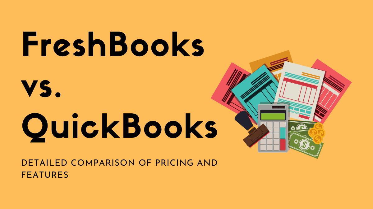 FreshBooks vs. QuickBooks