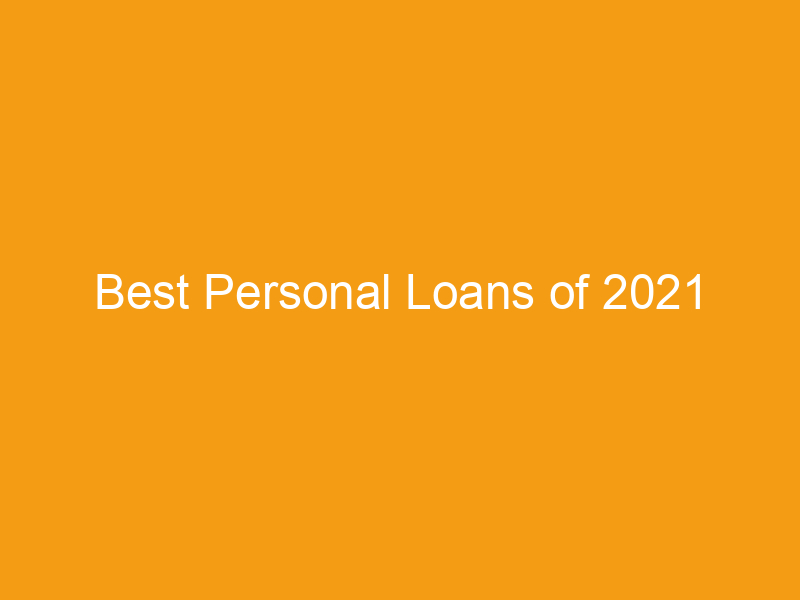 best personal loans of 2021 2223